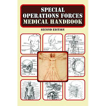 Special Operations Forces Medical Handbook (2nd edition) by Departmen