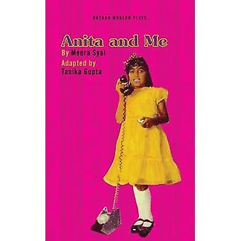 Anita and Me by Meera Syal - Tanika Gupta - 9781783199310 Book