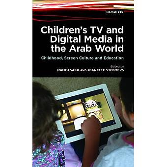 Kinder TV und digitale Medien in der arabischen Welt - Kindheit - Bildschirm