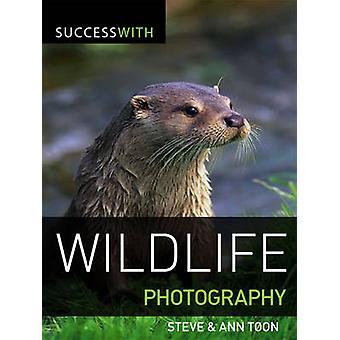Succès avec la photographie animalière par Steve Toon - Ann Toon - 97818610