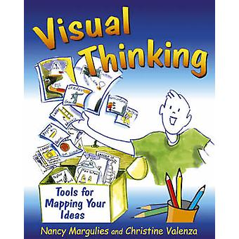 Visual Thinking - Tools for Mapping Your Ideas by Nancy Margulies - Ch