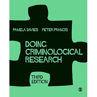 Doing Criminological Research by Doing Criminological Research - 9781