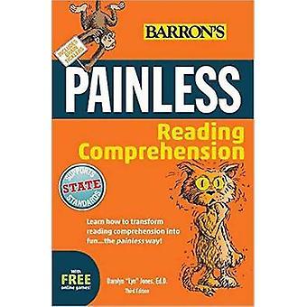 Painless Reading Comprehension (3rd) by Darolyn  -Lyn - Jones - 9781438