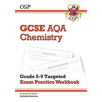 New GCSE Chemistry AQA Grade 8-9 Targeted Exam Practice Workbook (inc