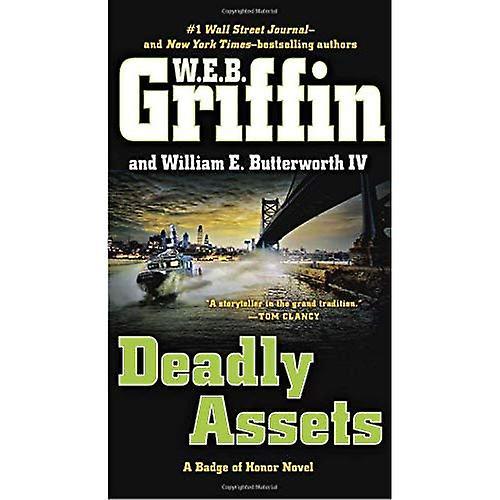 Deadly Assets (Badge of Honor Novels)