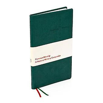 Pastoral Ministry Companion (Common Worship: Services and Prayers for the Church of England)