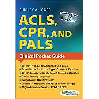 ACLS, CPR, and PALS: Clinical Pocket Guide