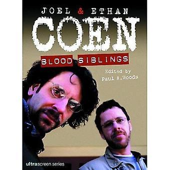 Coen Brothers: Joel and Ethan Coen, Blood Siblings