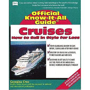 Cruises: How to Sail in Style for Less (Official Know-It-All Guide)