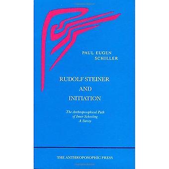 Rudolf Steiner et Initiation: le chemin d'accès anthroposophique de scolarisation interne: une enquête