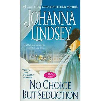 No Choice But Seduction