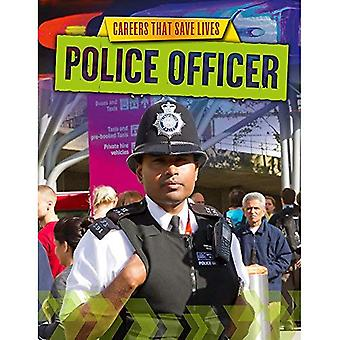 Police Officer (Careers That Save Lives)