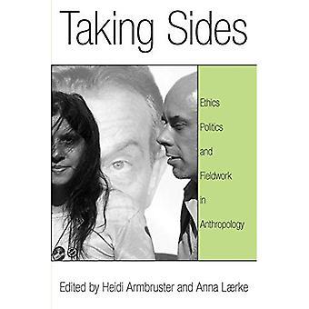 Taking Sides: Ethik, Politik und Feldforschung in der Ethnologie