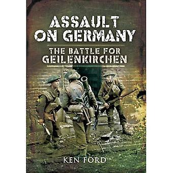 Assault on Germany: The Battle for Geilenkirchen