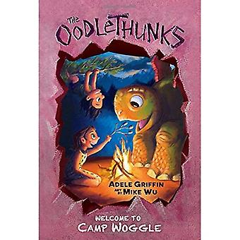 Welcome to Camp Woggle (the Oodlethunks, Book 3) (Oodlethunks)