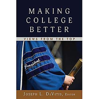 Gjør College bedre: Utsikt fra toppen (unges kulturer, skole & samfunn)