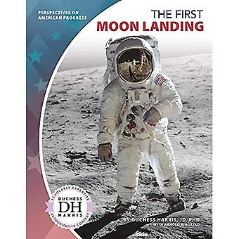 The First Moon Landing (Perspectives on American Progress)
