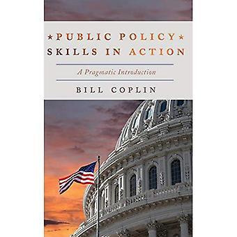 Compétences de la politique publique en Action: une Introduction pragmatique