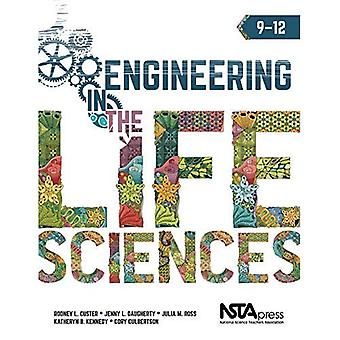 Engineering in the Life Sciences: 9 - 12