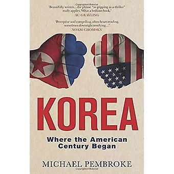 Korea: Där det amerikanska Århundradet började