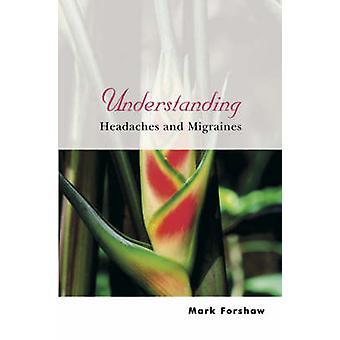 Förståelse huvudvärk och Mi av Forshaw