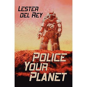 警察・ デル ・ レイ ・ レスターによってあなたの惑星