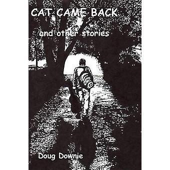 Kat kwam terug en andere verhalen door Downie & Doug