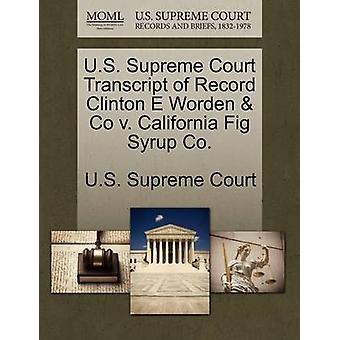 US Supreme Court udskrift af post Clinton E Worden Co v. Californien Fig sirup Co. af US Supreme Court