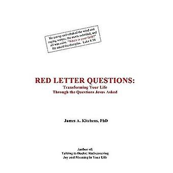 Red Letter Questions by Kitchens & James