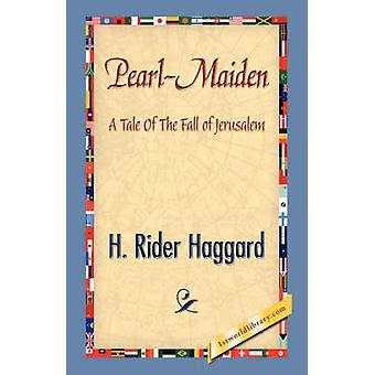 PearlMaiden por Haggard y H. Rider