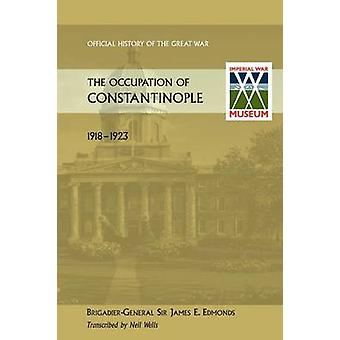 Occupation of Constantinople by Edmonds & James E.