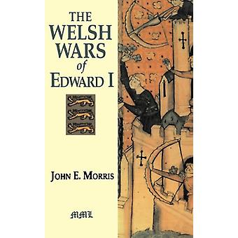 Welsh Wars Of Edward I von John E. Morris-9780938289685
