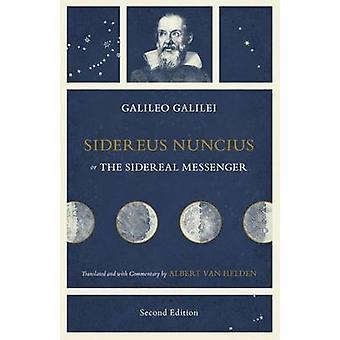 Sidereus Nuncius - or the Sidereal Messenger by Galileo Galilei - 978