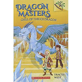 Chill of the Ice Dragon by Tracey West - 9780606411486 Book