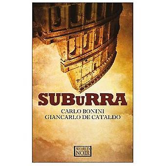 Suburra by Carlo de Bonini - 9781609454074 Book