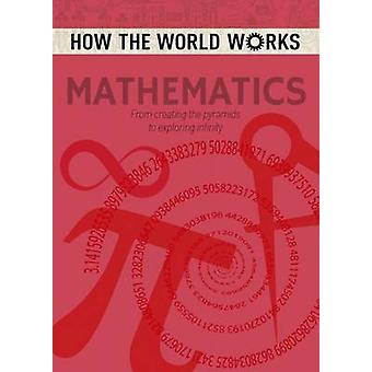 How the World Works - Mathematics by Anne Rooney - 9781784286651 Book