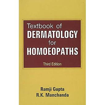 Textbook of Dermatology for Homoeopaths (3rd Revised edition) by Ramj