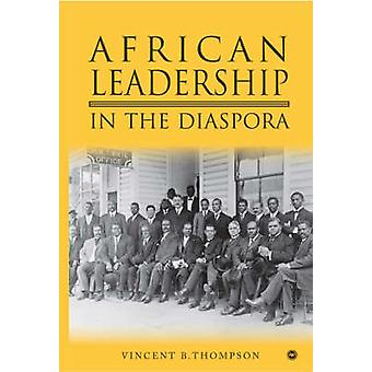 Africans of the Diaspora - The Evolution of African Consciousness and