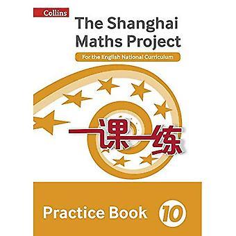 Praxisbuch Jahr 10: Für das English National Curriculum (The Shanghai Maths Project) (The Shanghai Maths Project)