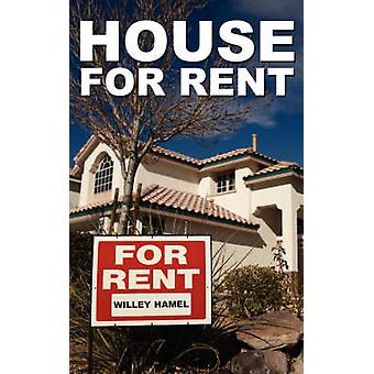 House for Rent by Hamel & Willey