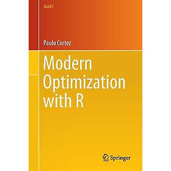 Modern Optimization with R by Paulo Cortez