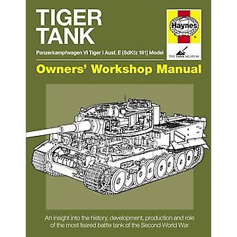Tiger Tank (Owners Workshop Manual) New Ed (Hardcover) by Hayton Michael