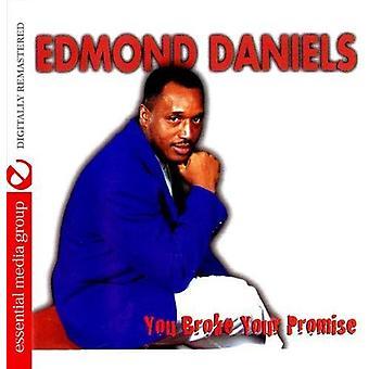 Edmond Daniels - u brak uw belofte [CD] USA importeren