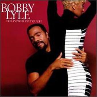 Bobby Lyle - magt at røre [CD] USA import