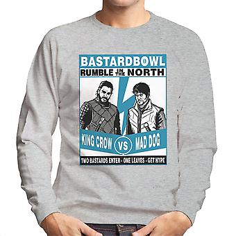 Rumble In The North King Crow Vs Mad Dog Game Of Thrones Men's Sweatshirt