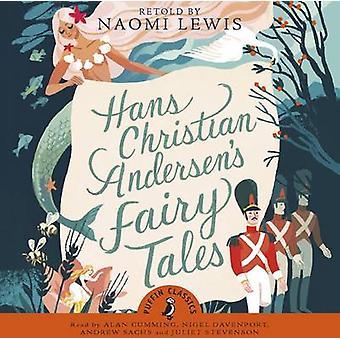Hans Christian Andersens Fairy Tales by Hans Christian Andersen & Alan Cumming & Andrew Sachs & Juliet Stevenson