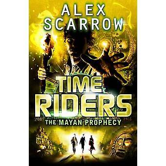De Maya profetie door Alex Scarrow - 9780141337197 boek
