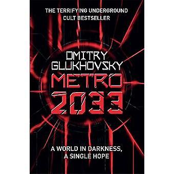 Metro 2033 by Dmitry Glukhovsky - 9780575086258 Book