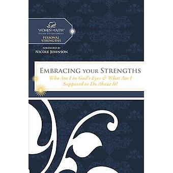 Embracing Your Strengths - Who Am I in God's Eyes? (and What Am I Supp