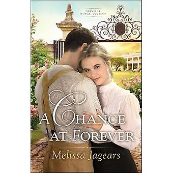 Chance at Forever by Melissa Jagears - 9780764217531 Book